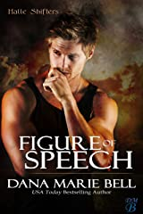 Figure of Speech (Halle Shifters Book 4) Kindle Edition