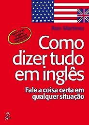 Como dizer tudo em inglês