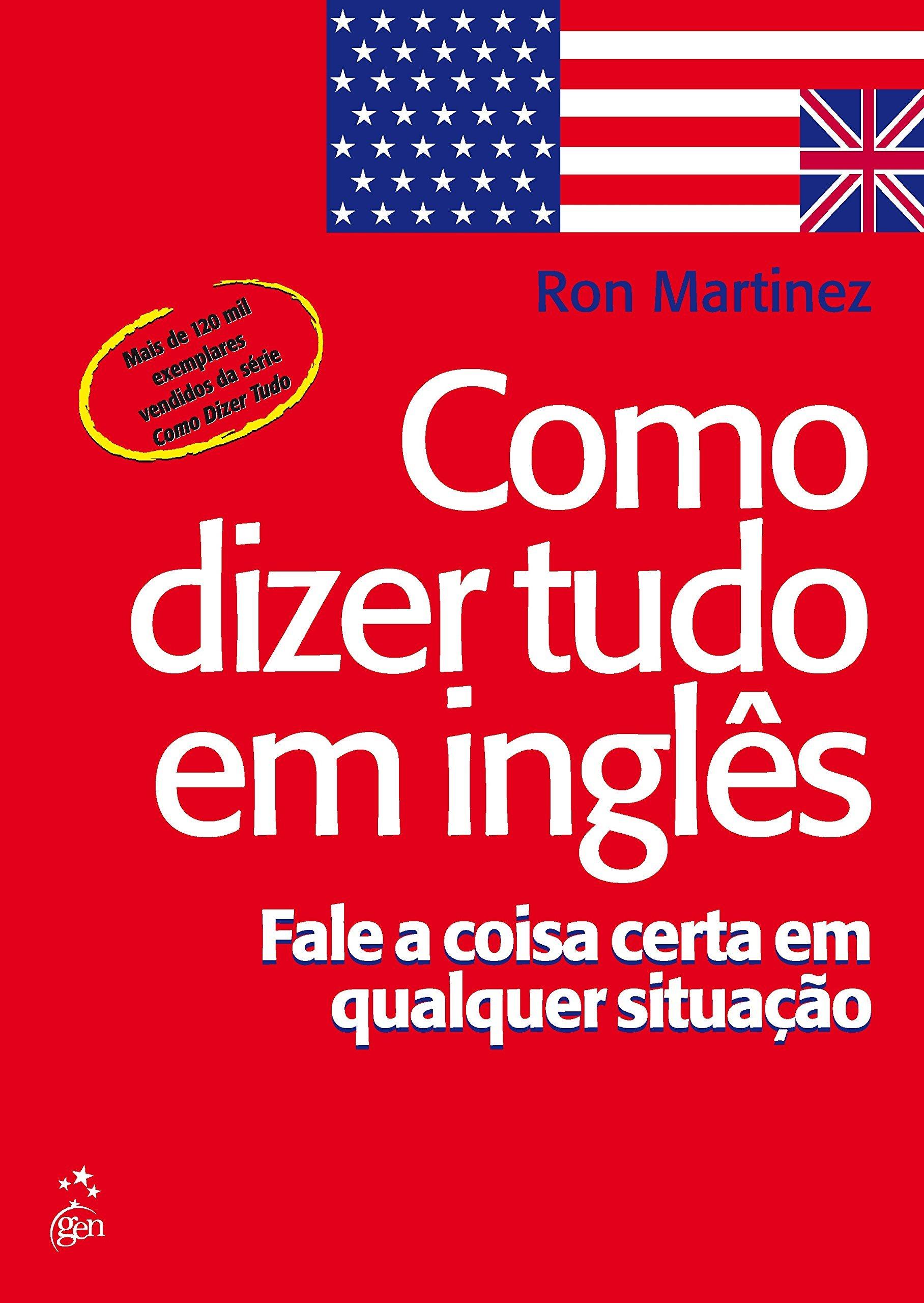 Como Dizer Tudo em Inglês: Amazon.es: Ron Martinez: Libros
