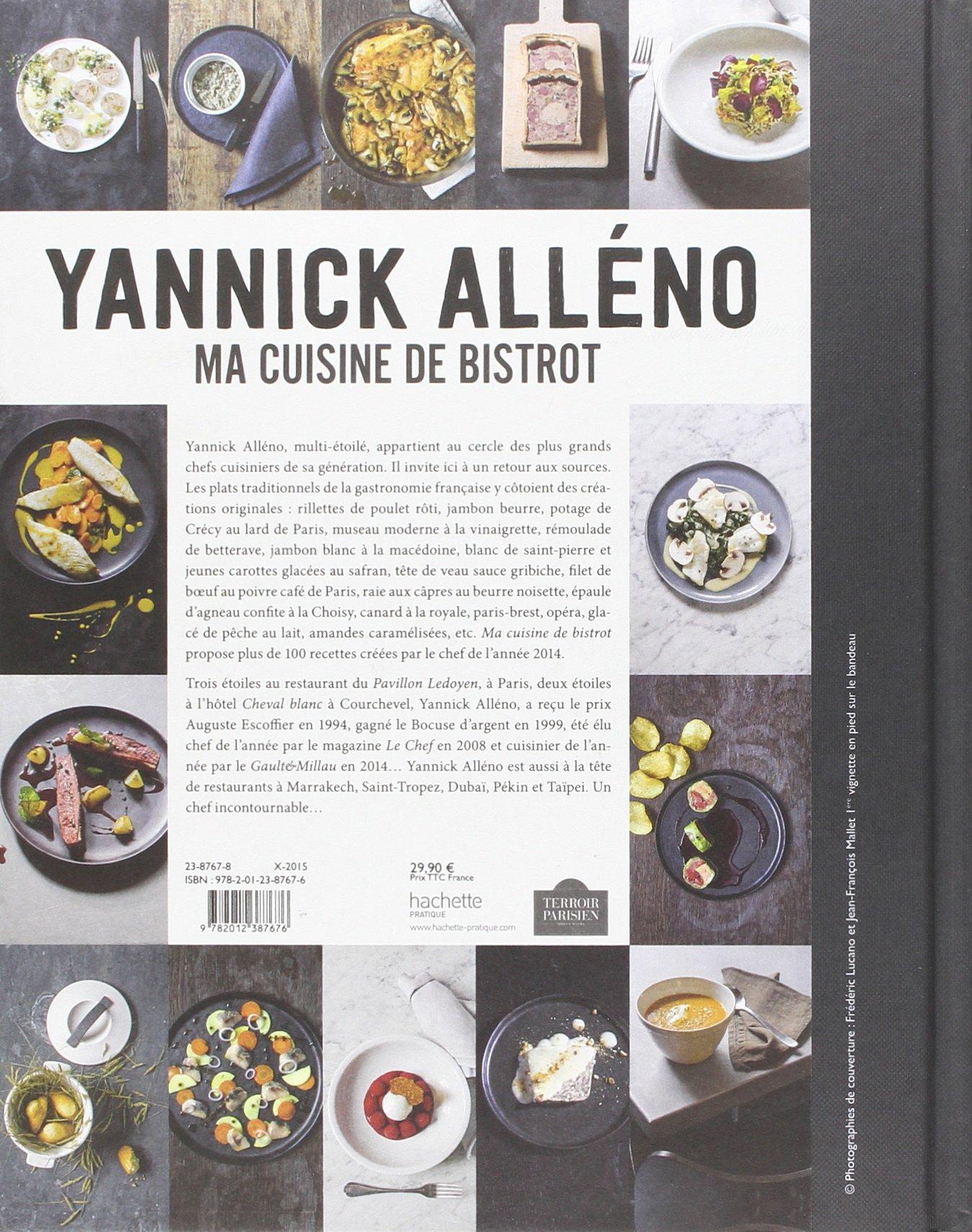 Ma Cuisine De Bistrot Amazon Ca Yannick Alleno Books