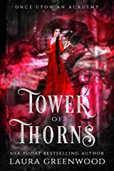 Tower Of Thorns (Once Upon An Academy Book 1) Kindle Edition