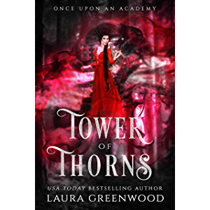 Tower Of Thorns (Once Upon An Academy Book 1)