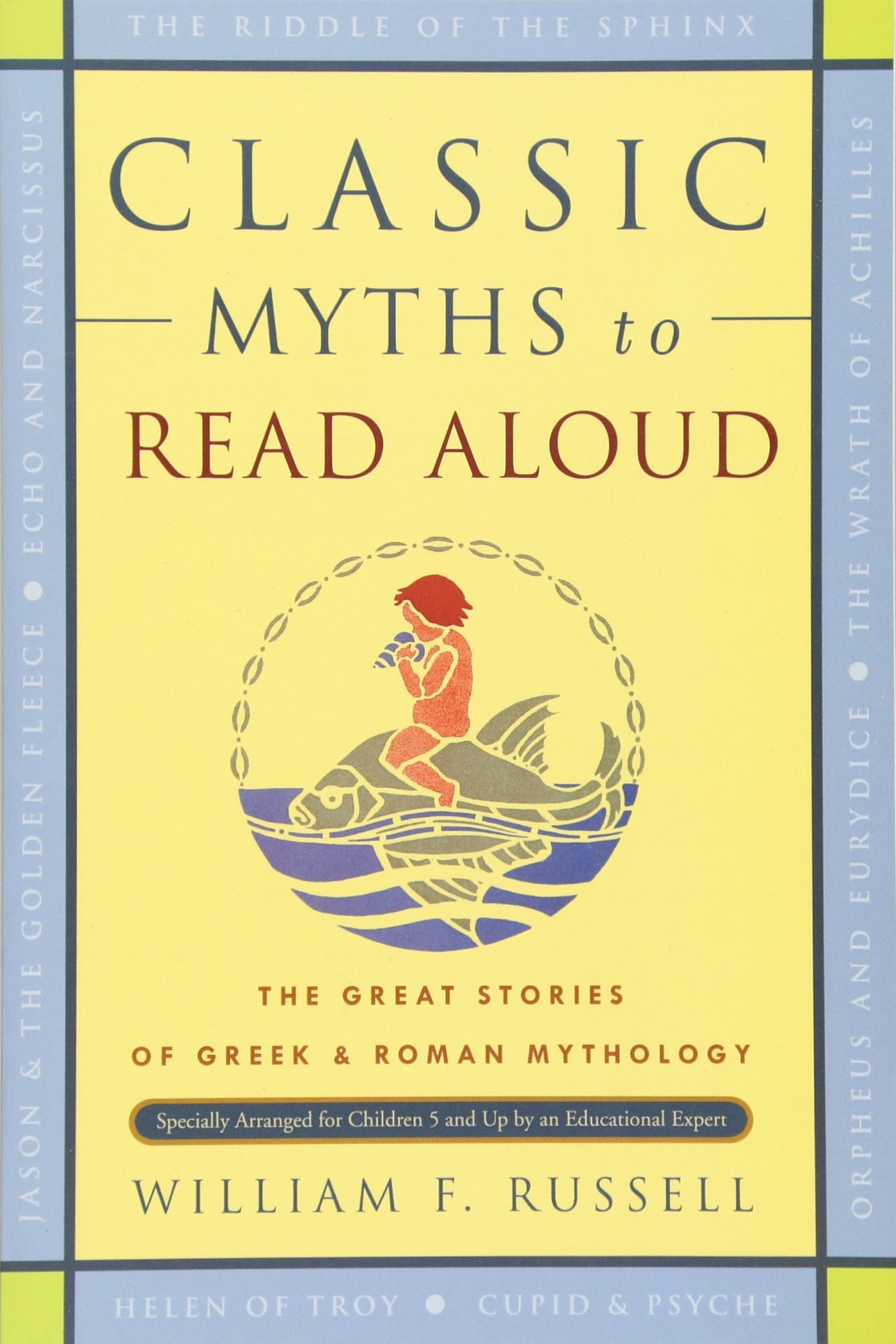 classic myths to read aloud the great stories of greek and roman