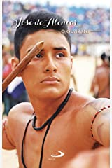 O Guarani (Nossa Literatura) eBook Kindle