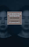 Last Words from Montmartre (New York Review Books Classics)