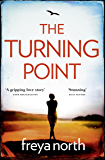 The Turning Point: A gripping emotional page-turner with a breathtaking twist (English Edition)