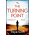 The Turning Point: A gripping emotional page-turner with a breathtaking twist