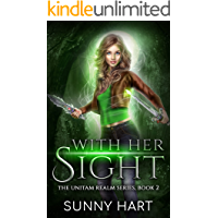 With Her Sight: A Fantasy Reverse Harem (The Unitam Realm Series Book 2)