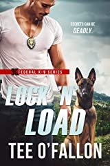 Lock 'N' Load (Federal K-9 Book 1) Kindle Edition