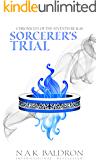 Sorcerer's Trial (Chronicles of the Seventh Realm Book 6)