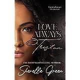 Love Always, Tristan: Interlude (Crowne Legacy Book 4)