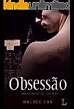 Obsessão - Volume 1 Série Amor Imortal (Portuguese Edition)