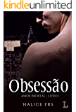 Obsessão - Volume 1 Série Amor Imortal
