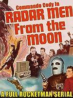 "Commando Cody In  ""Radar Men From The Moon"" - A Full 12 Chapter Rocketman Serial"