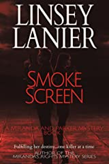 Smoke Screen (A Miranda and Parker Mystery Book 7) Kindle Edition