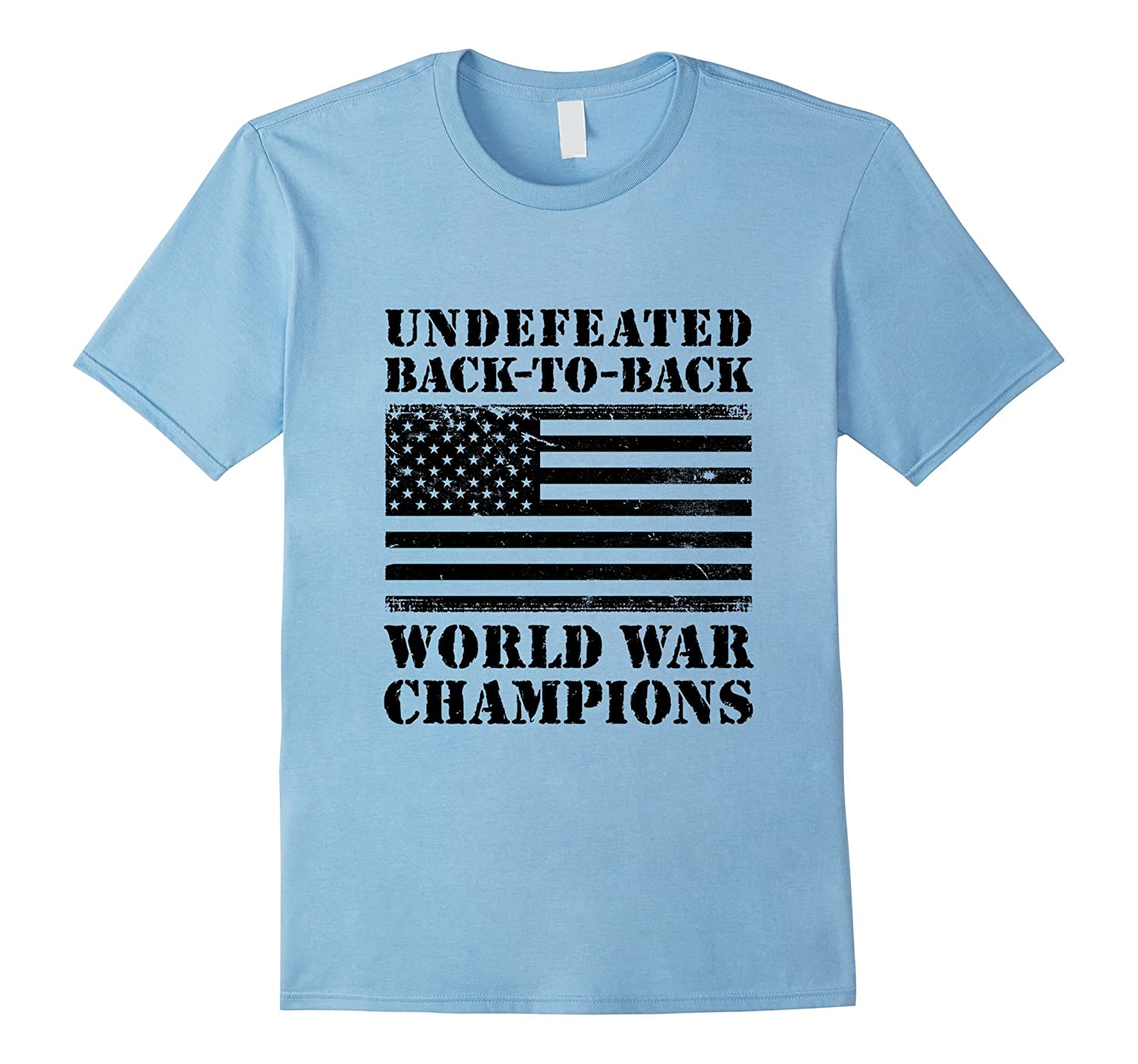 Undefeated Back-To-Back World War Champions T-shirt