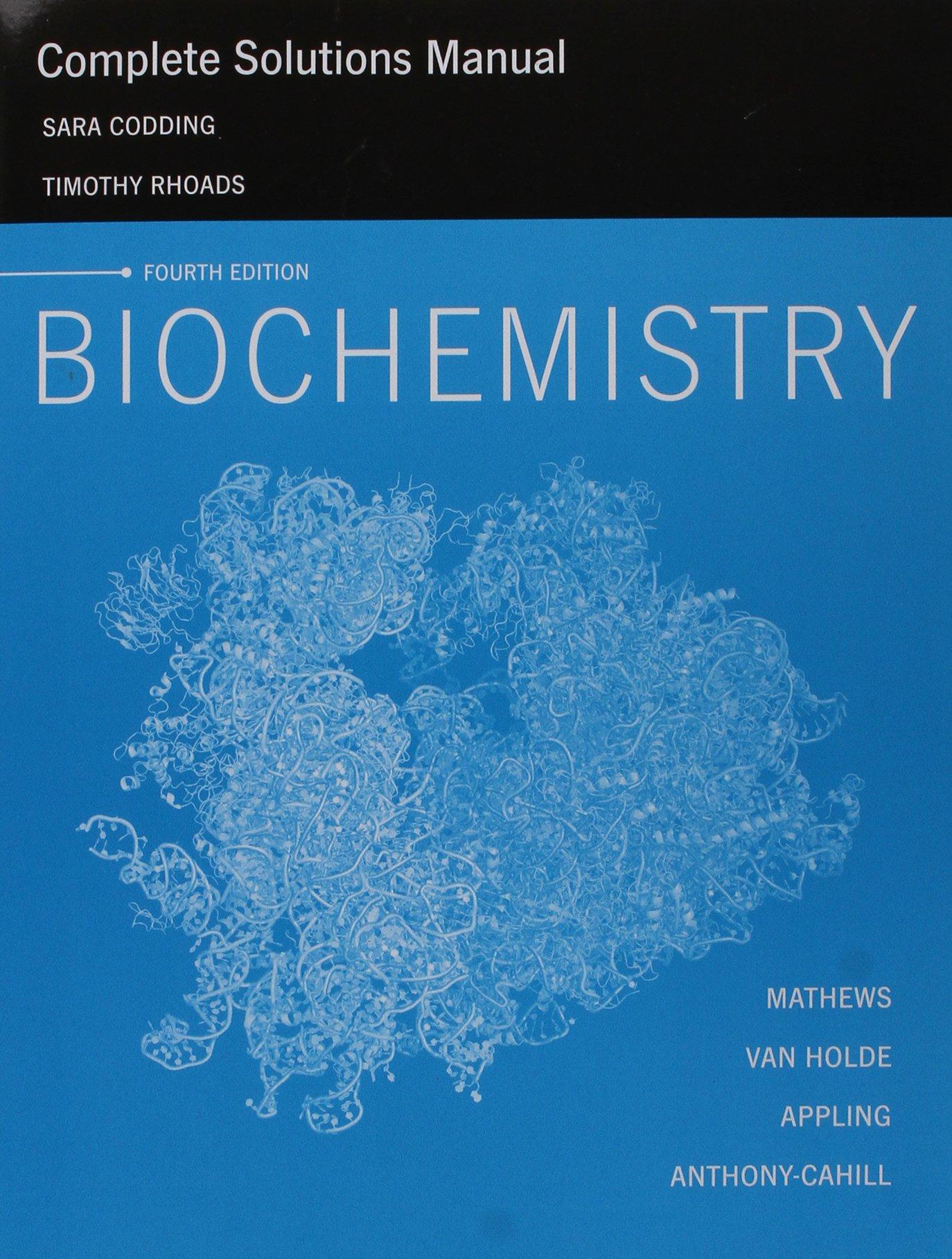complete solutions manual for biochemistry 4 e christopher k rh amazon com biochemistry solution manual pdf Math Solution Manual