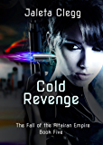 Cold Revenge (The Fall of the Altairan Empire Book 5)