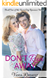 Don't Run Away (Tower City Romance Trilogy Book 1)
