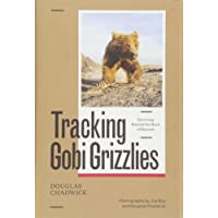 Tracking Gobi Grizzlies: Surviving Beyond the Back of Beyond