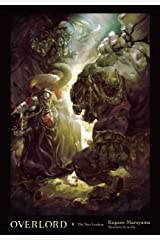 Overlord, Vol. 8 (light novel): The Two Leaders Kindle Edition