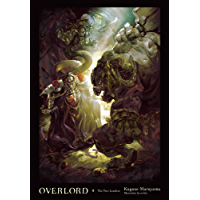 Overlord, Vol. 8 (light novel): The Two Leaders (English Edition)