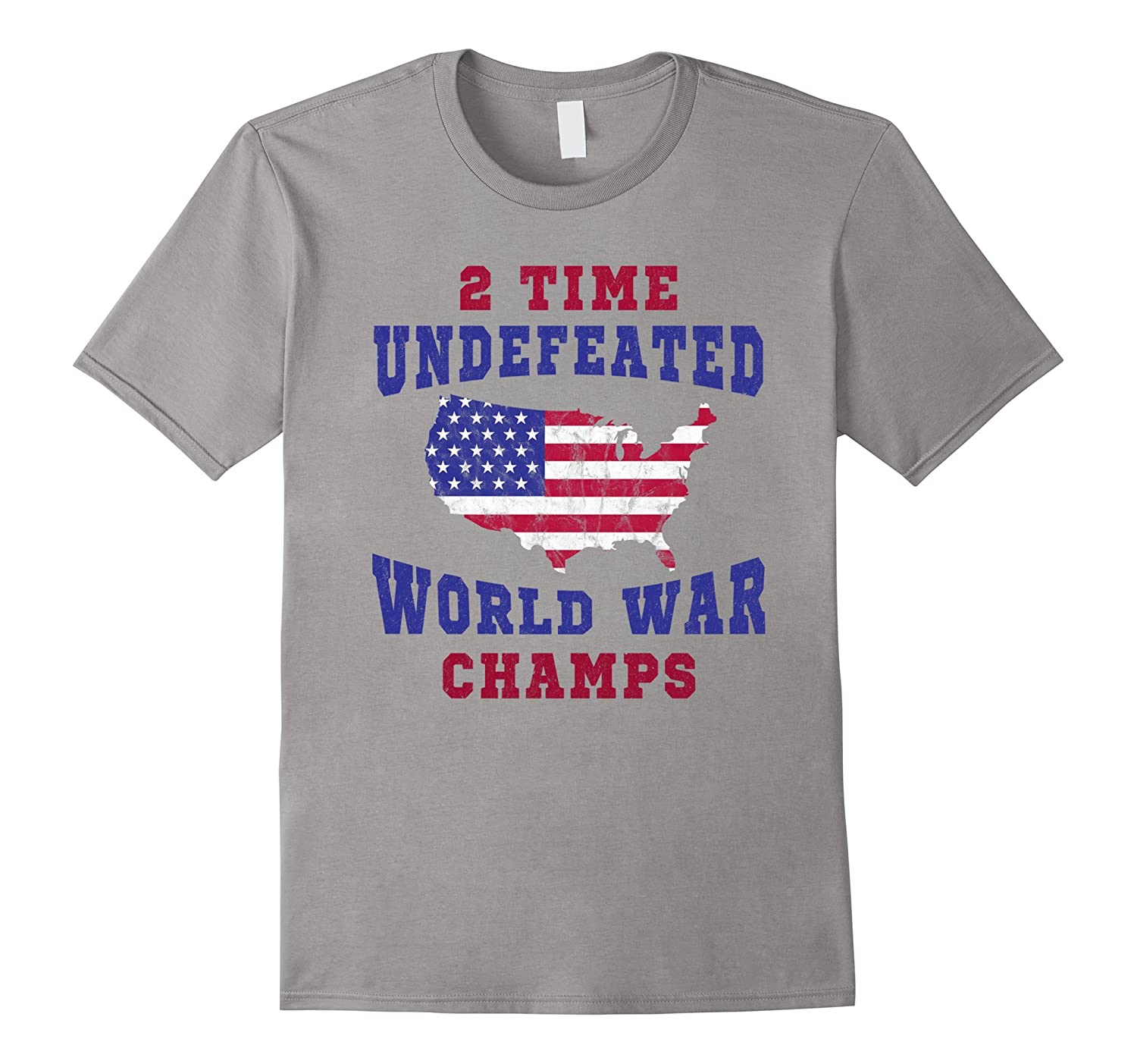 WW1 and WW2 Champions Shirt Funny Patriotic 4th of July-PL