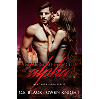 How To Meet Your Alpha (English Edition)
