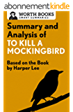 Summary and Analysis of To Kill a Mockingbird: Based on the Book by Harper Lee (English Edition)
