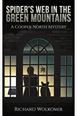 Spider's Web in the Green Mountains: A Cooper North Mystery Kindle Edition
