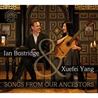 Songs From Our Ancestors [ Ian Bostridge; Xuefei Yang] [GLOBE MUSIC : GM-001]