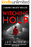 Witching Hour: The next instalment of the riveting Marnie Walker series