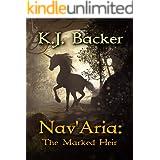 Nav'Aria: The Marked Heir
