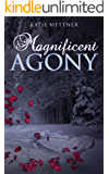 Magnificent Agony