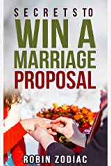 Secrets to Win a Marriage Proposal (Secrets to New You Love Book 1) Kindle Edition