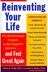 Reinventing Your Life: The Breakthrough Program to End Negative Behavior and Feel Great Again Paperback