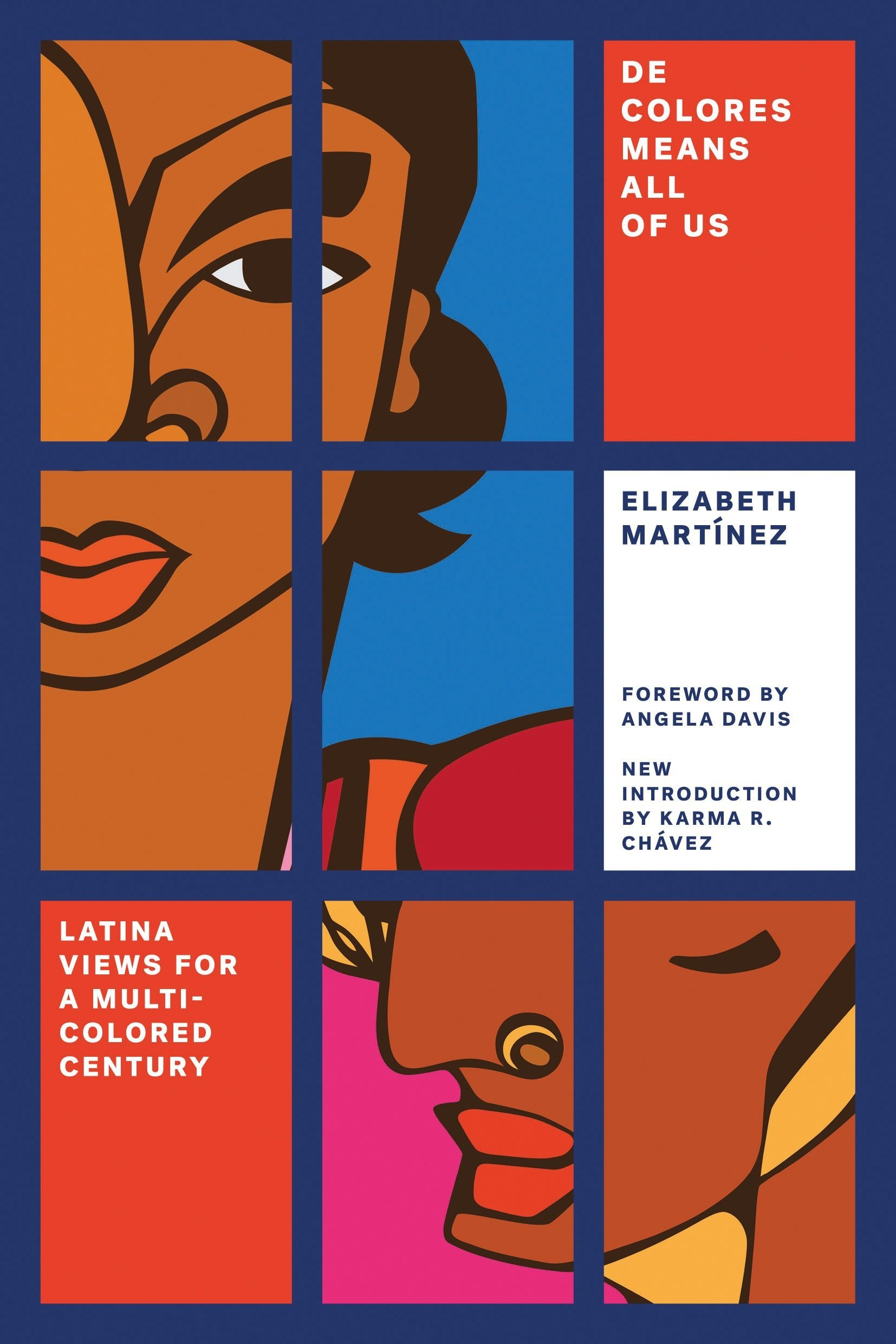 De Colores Means All Of Us  Latina Views For A Multi Colored Century  Feminist Classics
