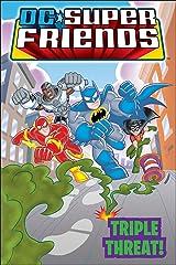 DC Super Friends: Triple Threat Kindle Edition
