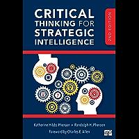 Critical Thinking for Strategic Intelligence (English Edition)
