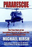 Pararescue: The True Story of an Incredible Rescue at Sea and the Heroes Who Pulled It Off