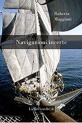 Navigazioni incerte (Poesia Vol. 5) (Italian Edition) Kindle Edition