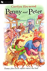Penny and Peter (Odyssey/Harcourt Young Classic) Kindle Edition