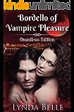 Bordello of Vampire Pleasure: Omnibus Edition