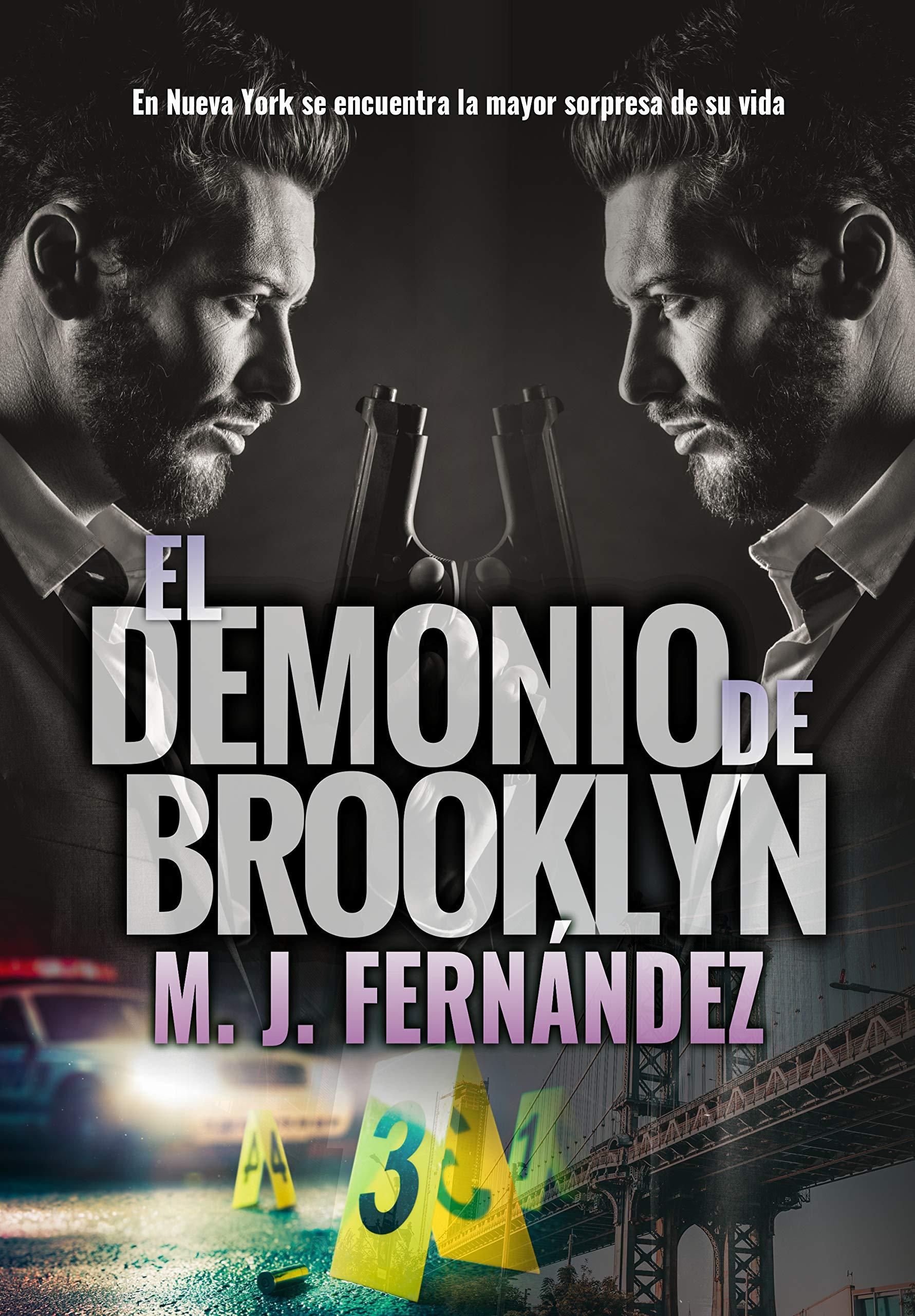 Kindle Descargar Gratis El Demonio De Brooklyn Ryan Y Bradbury 01 Novela Policíaca En Español Por M J Fernández Pdf Epub Mobi Ebook Vzhswsemvhyqbsi
