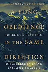 A Long Obedience in the Same Direction: Discipleship in an Instant Society Hardcover