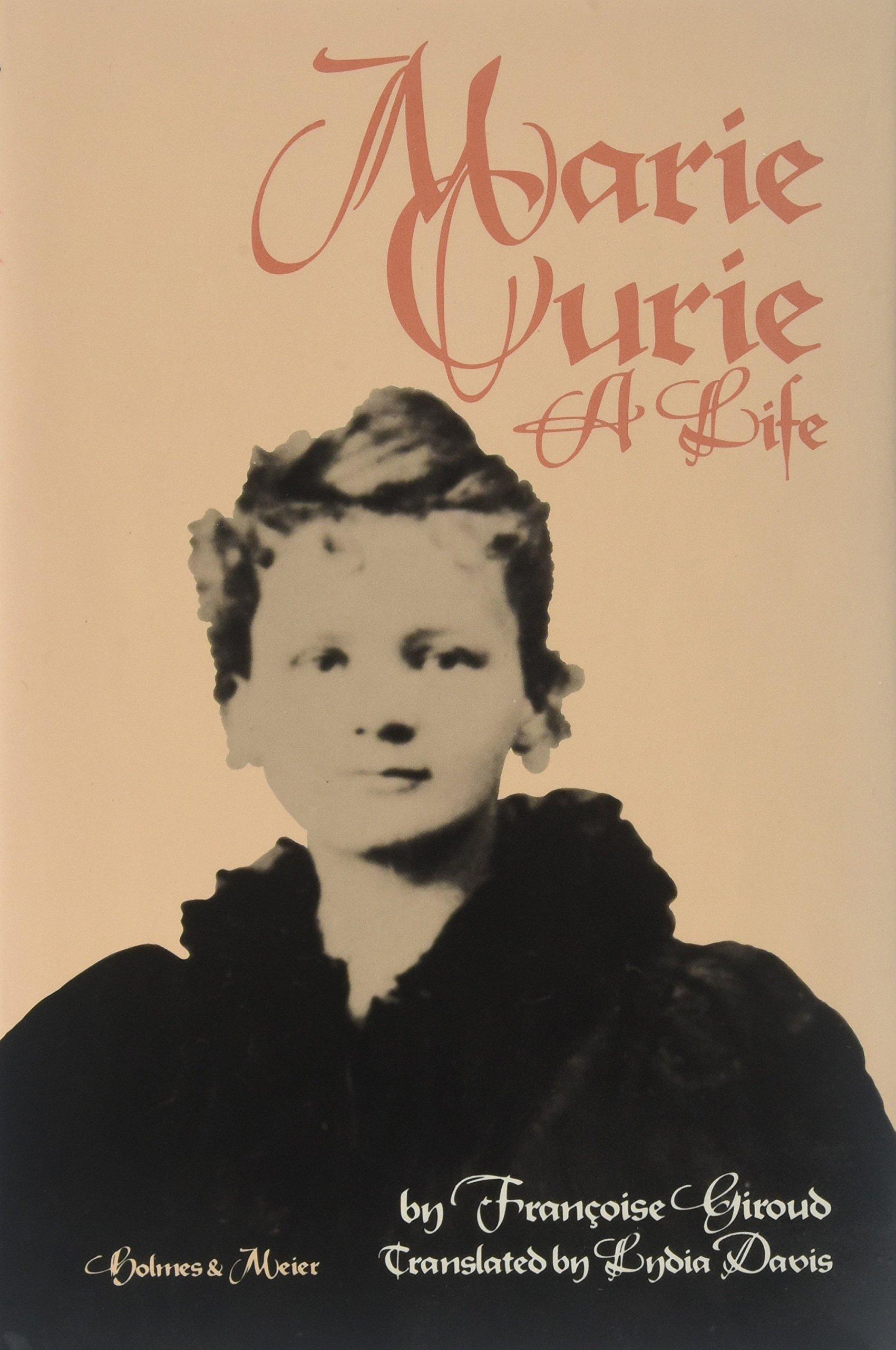 Marie Curie: A Life: Francoise Giroud: 9780841909779: Amazon