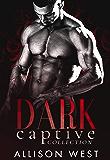 Dark Captive Collection