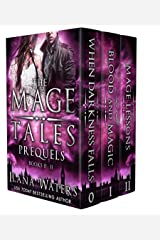 The Mage Tales Prequels, Books 0-II: (An Urban Fantasy Thriller Collection) Kindle Edition