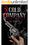 Cold Company: A Marnie Baranuik Between The Files Story