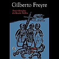 Assombrações do Recife Velho (Gilberto Freyre)